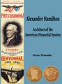 Alexander Hamilton: Architect of the American Financial System