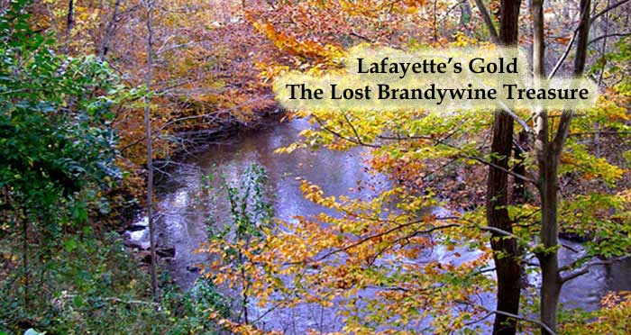 Lafayette's Gold- The Lost Brandywine Treasure by Gene Pisasale