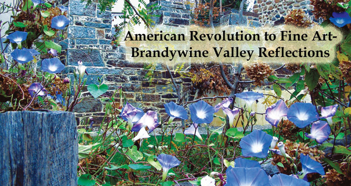 American Revolution to Fine Art- Brandywine Valley Reflections by Gene Pisasale