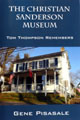 Sanderson Museum- Tom Thompson Remembers - A narrative